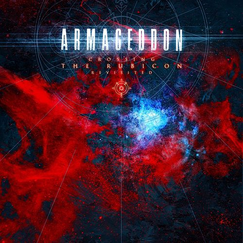 Crossing the Rubicon (Revisited) de Armageddon