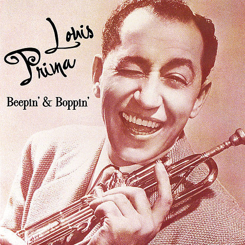 Beepin' & Boppin' by Louis Prima
