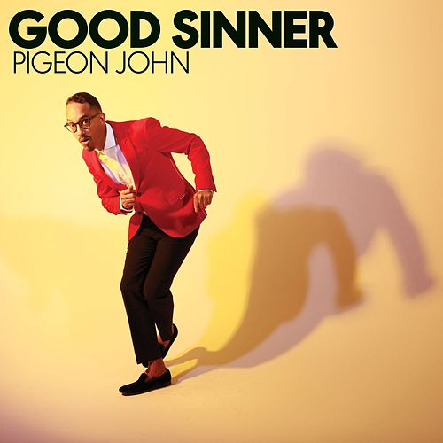 Good Sinner de Pigeon John