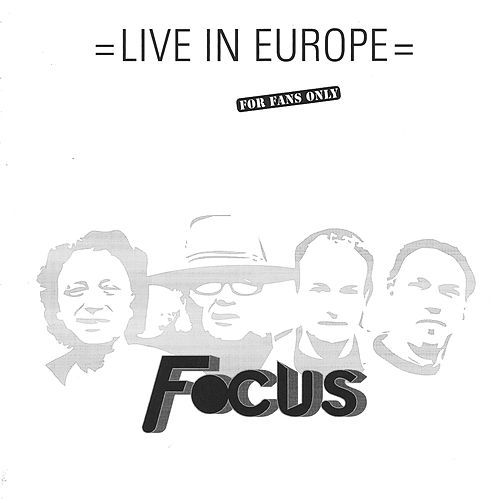 Live in Europe by Focus