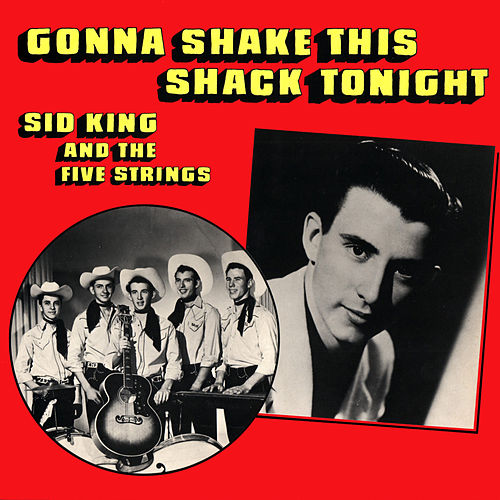Gonna Shake This Shack Tonight by Sid King