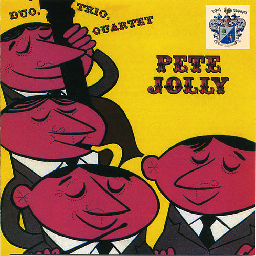 Duo-Trio-Quartet di Pete Jolly