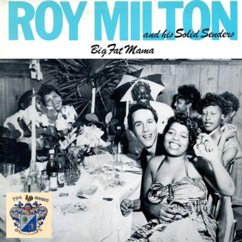 Big Fat Mama fra Roy Milton