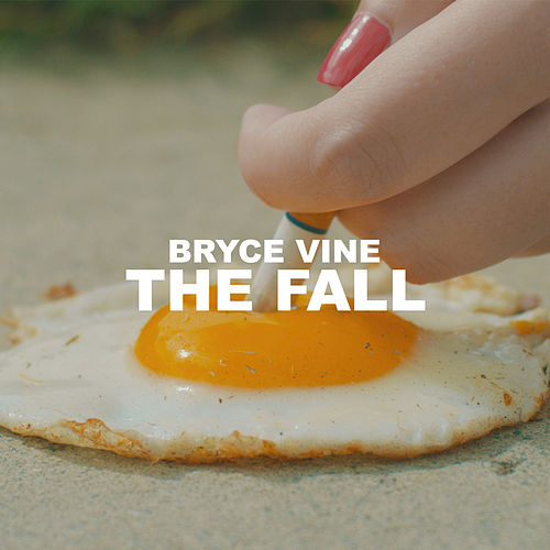 The Fall von Bryce Vine