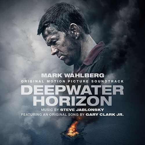Deepwater Horizon Original Motion Picture Soundtrack de Steve Jablonsky