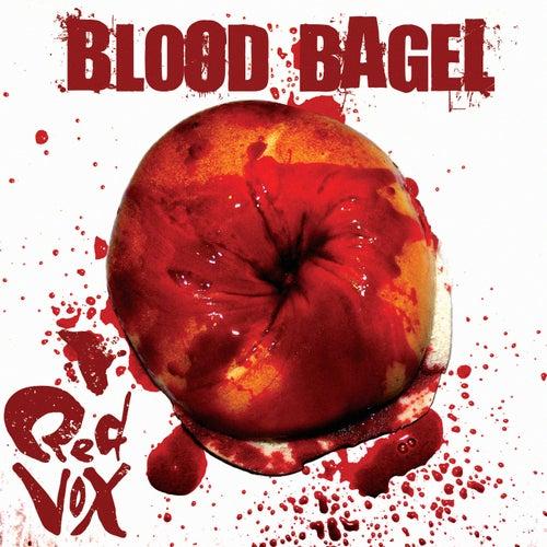 Blood Bagel de Red Vox