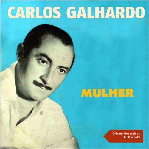 Mulher (Original Recordings 1935 - 1938) de Carlos Galhardo