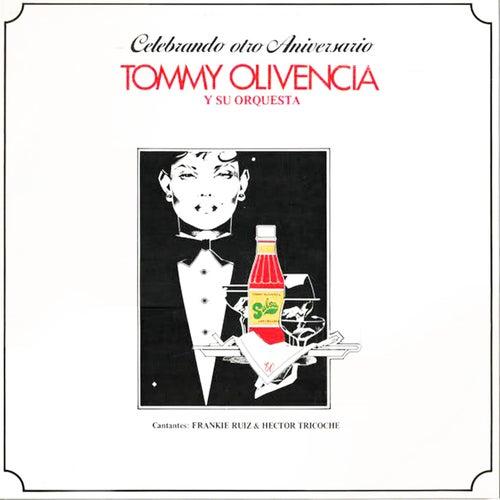 Celebrando Otro Aniversario de Tommy Olivencia Y Su Orquesta