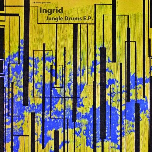 Jungle Drums E.P. (I-Robots present: Ingrid) de In-Grid