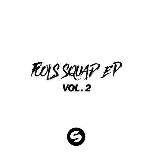 Fools Squad EP Vol. 2 von Mightyfools