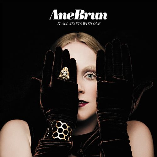 It All Starts With One van Ane Brun