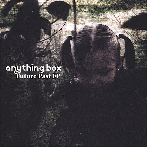 Future Past Ep de Anything Box