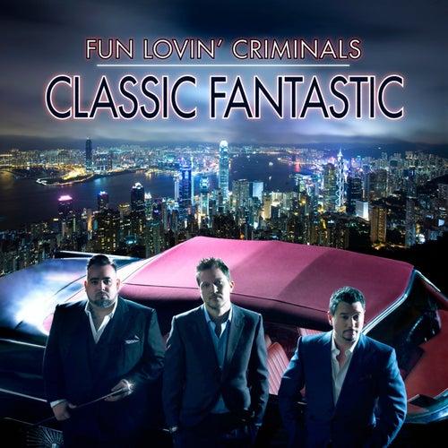 Classic Fantastic van Fun Lovin' Criminals