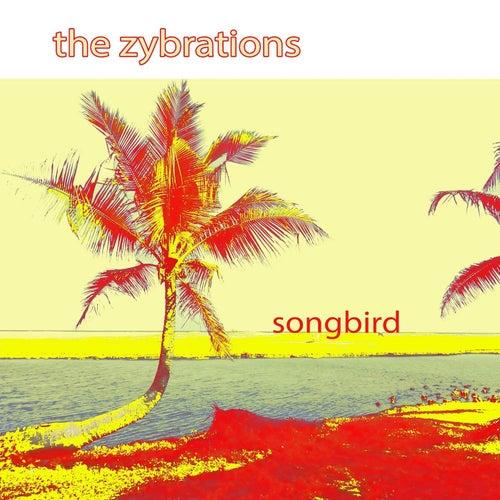 Songbird (jazz reggae cross version) by the zybrations : Napster