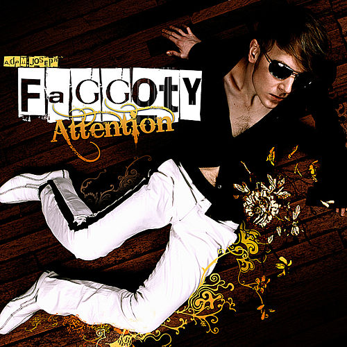 Faggoty Attention Maxi Single by Adam Joseph