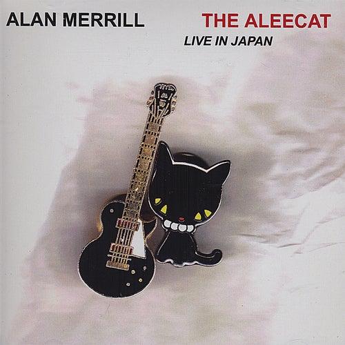 The Aleecat, Live in Japan de Alan Merrill