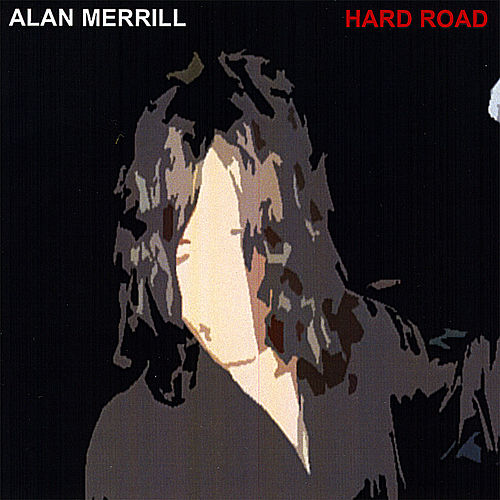 Hard Road de Alan Merrill