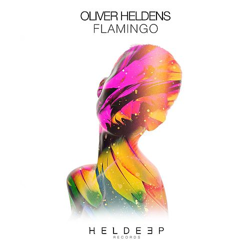Flamingo by Oliver Heldens