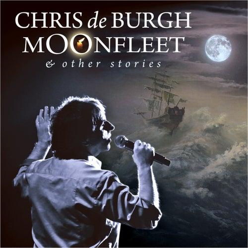 Moonfleet & Other Stories by Chris De Burgh