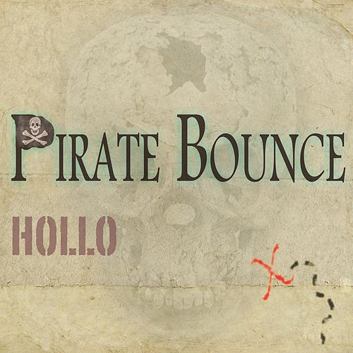 Pirate Bounce by HOLLO