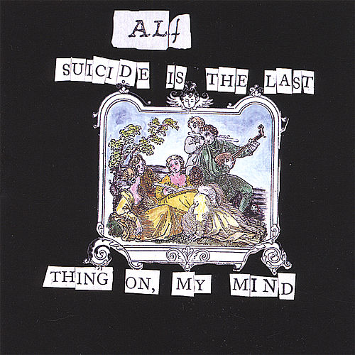 Suicide Is the Last Thing On My Mind de ALF