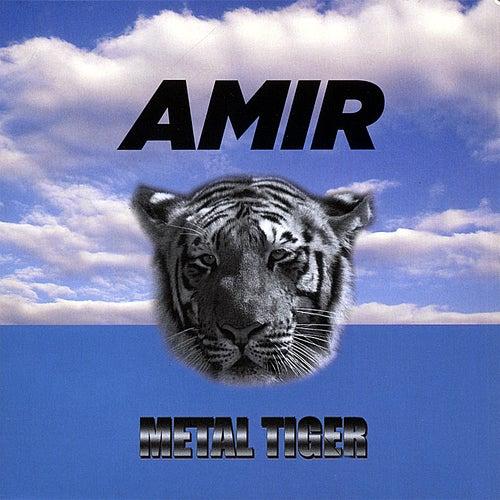 Metal Tiger de Amir