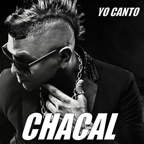 Yo Canto de Chacal
