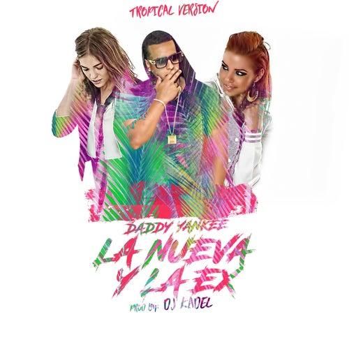 La Nueva Y La Ex (Tropical Remix) de Daddy Yankee
