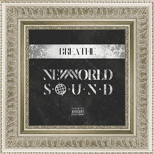 Breathe von New World Sound