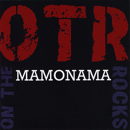 Mamonama by OTR