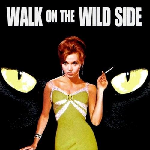 Walk on the Wild Side (Original Motion Picture Soundtrack) von Elmer Bernstein