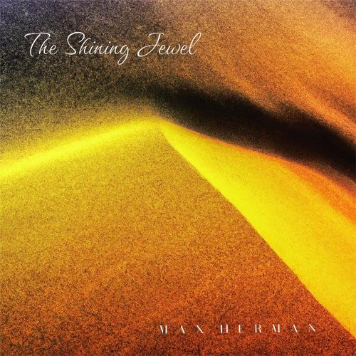 The Shining Jewel (Original Score) by Max Herman