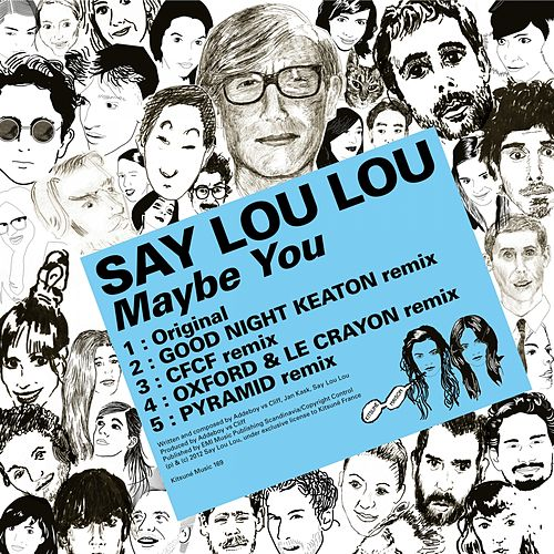 Kitsuné: Maybe You - EP by Say Lou Lou