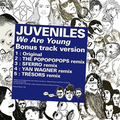 Kitsuné: We Are Young (Bonus Track Version) de Juveniles