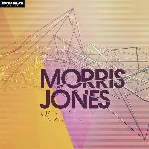 Your Life von Morris Jones