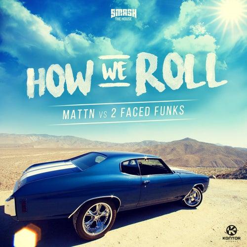 How We Roll von MATTN
