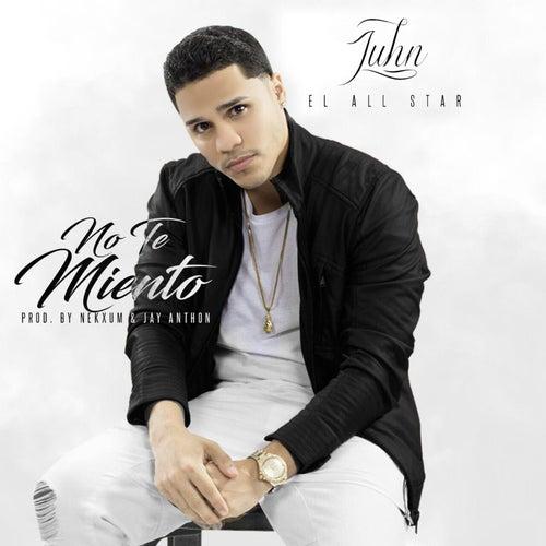 No Te Miento by Juhn