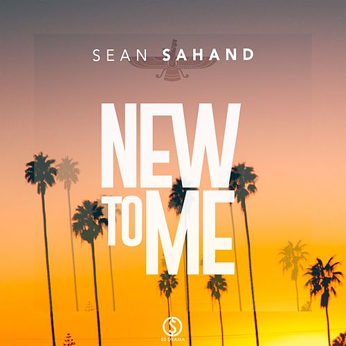 New to Me - Single by Sean Sahand