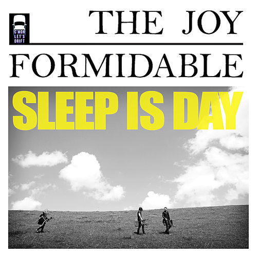 Sleep Is Day von The Joy Formidable