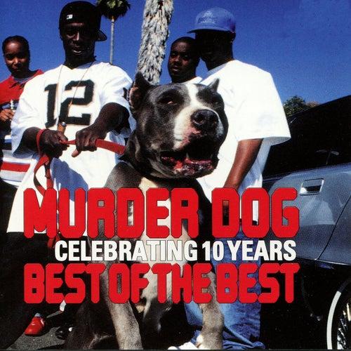 Murder Dog - Celebrating 10 Years - Best of the Best von Various Artists