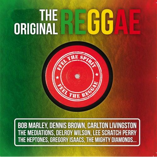 The Original Reggae (Feel the Spirit, Feel the Reggae) de Various Artists