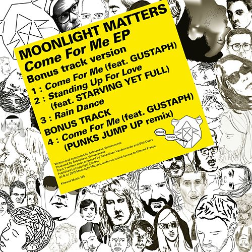 Kitsuné: Come for Me (Bonus Track Version) - EP von Moonlight Matters