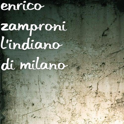 L'indiano di milano by Enrico Zamproni