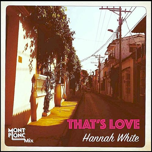 That's Love de Hannah White