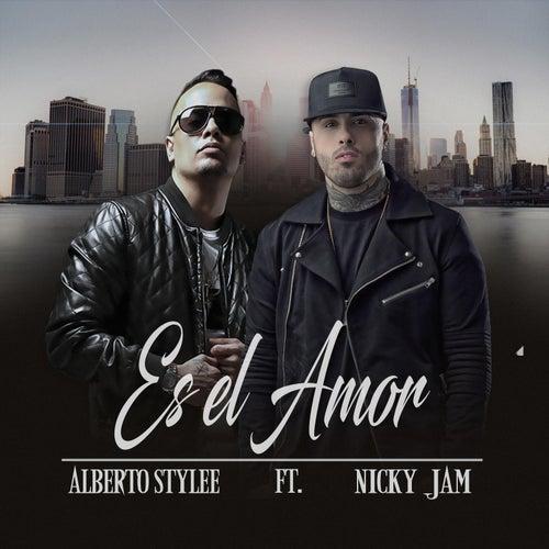 Es el Amor (feat. Nicky Jam) de Alberto Stylee