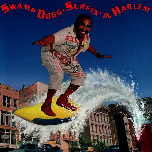 Surfin' In Harlem de Swamp Dogg