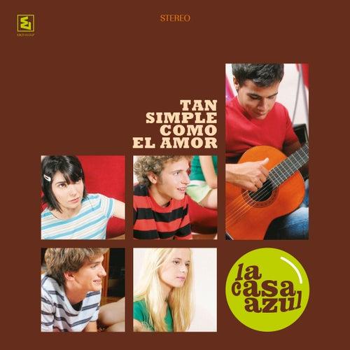 Tan Simple Como El Amor (25th Elefant Anniversary Reissue) by La Casa Azul