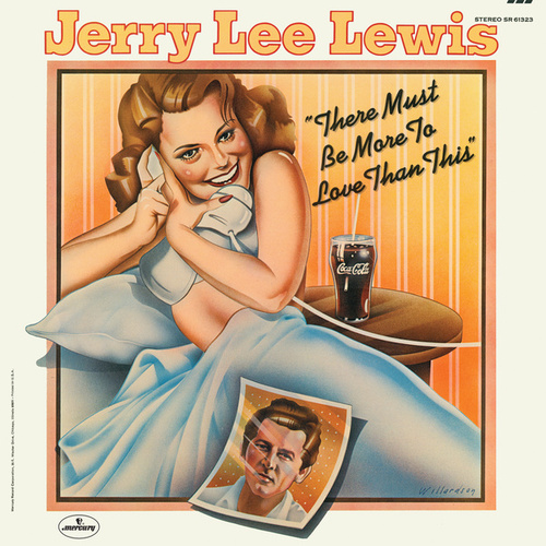 There Must Be More To Love Than This de Jerry Lee Lewis