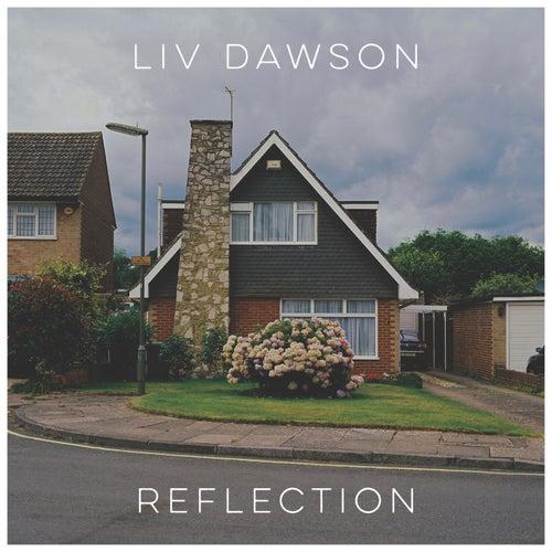 Reflection by Liv Dawson