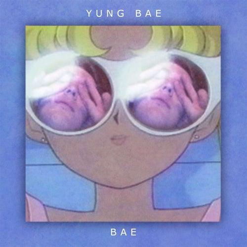 Bae by Yung Bae